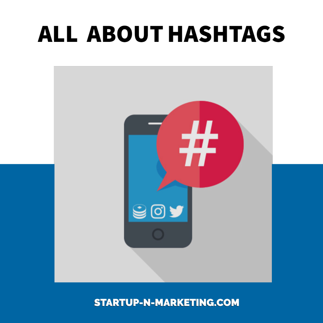 # All about hashtags and how to use them