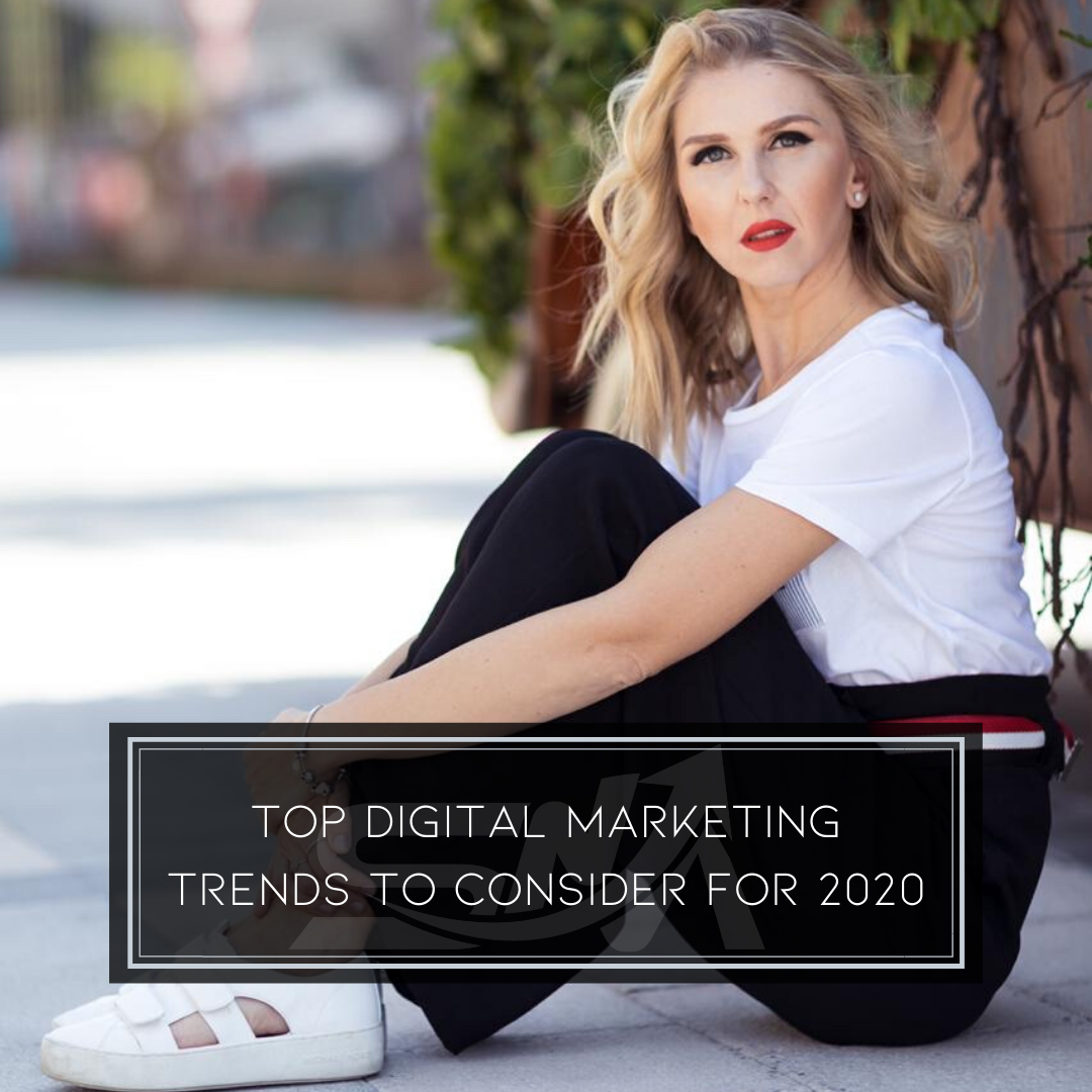 Top digital marketing trends to consider for 2020