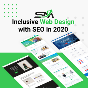Here is why you should be using Inclusive web design with SEO in 2020