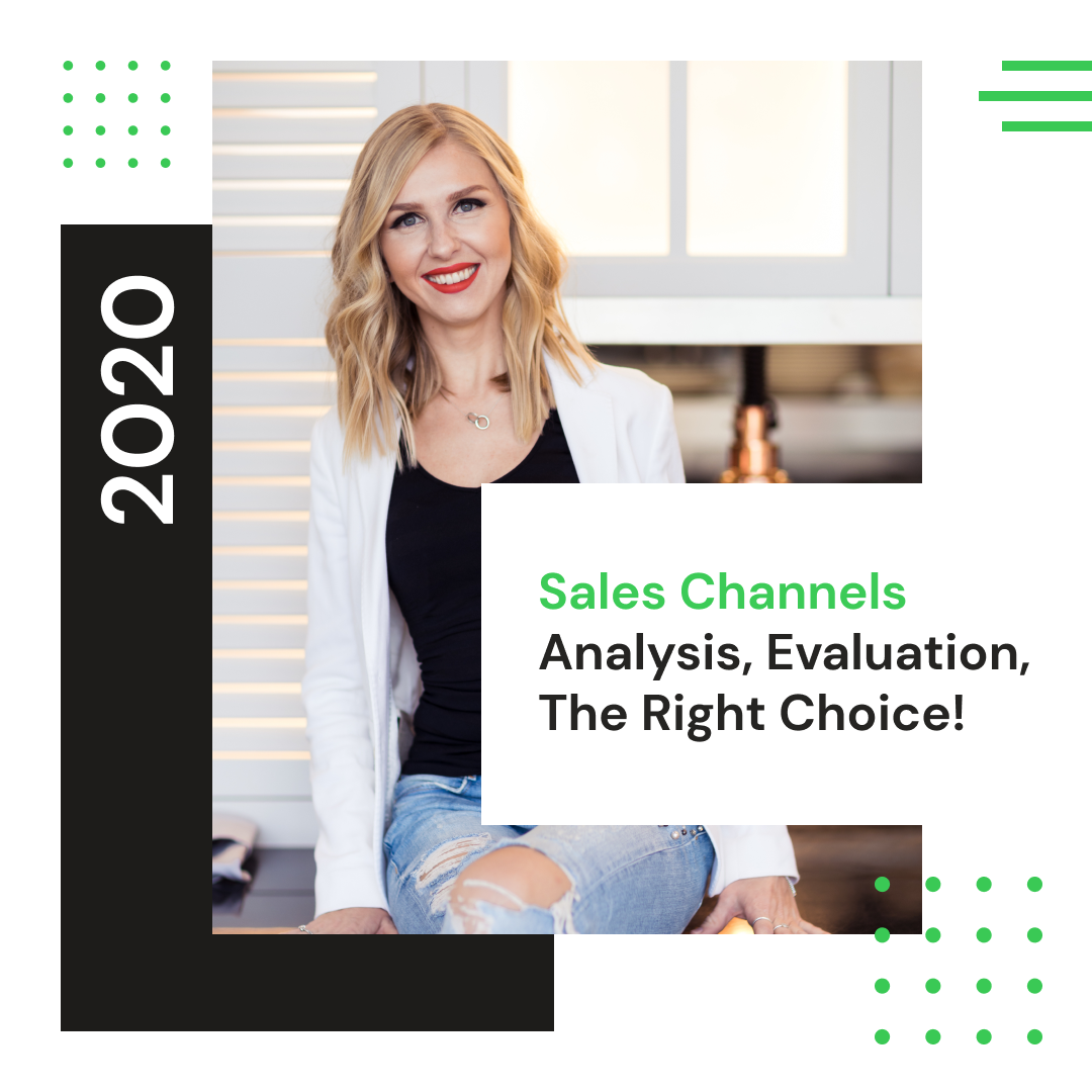 Sales channels – analysis, evaluation, the right choice!
