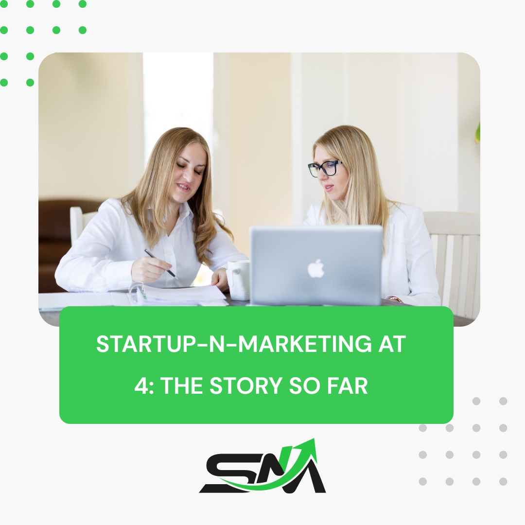Startup-n-Marketing at 4: The Story So Far